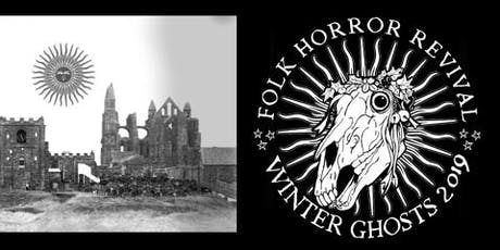 Folk Horror Revival presents Winter Ghosts tickets