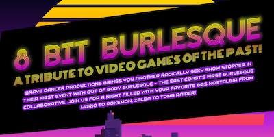 8 Bit Burlesque