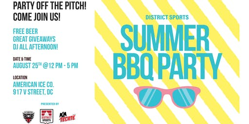 District Sports Summer BBQ Party!