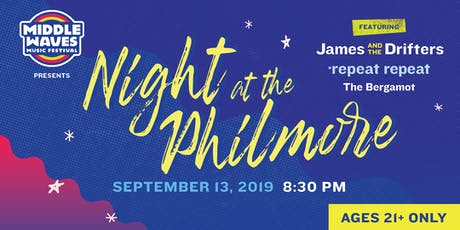 Middle Waves Presents Night at the Philmore tickets