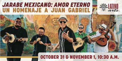 Matinee: Jarabe Mexicano: Amor Eterno