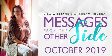Messages from the other side with Lisa Williams and Anthony Mrocka tickets