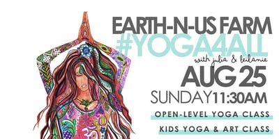 Earth N Us Farm #Yoga4ALL