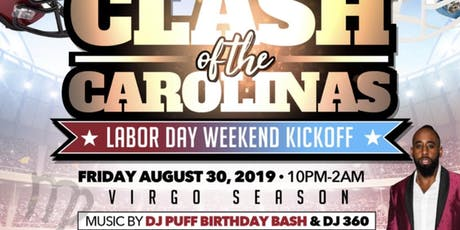 ★-★ CLASH OF THE CAROLINAS ★-★ DJ PUFF BIRTHDAY BASH WITH DJ 360 tickets