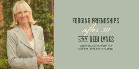Forging Friendships After 50: Featuring Debi Lynes tickets