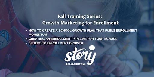 Fall Training Series: Growth Marketing for Enrollment - Webinar