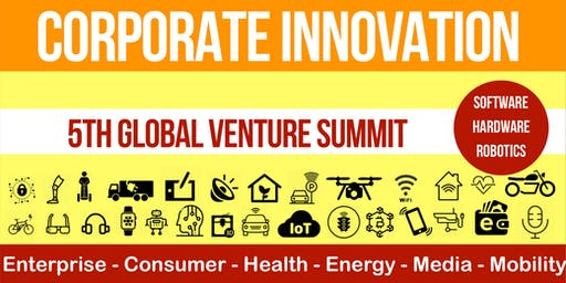 Global Corporate Innovation - 5th Venture Summit