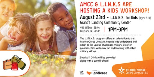 AMCC & L.I.N.K.S are hosting a Kids Workshop! (Cherry Point)