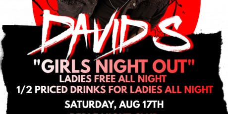 Girls Night Out  with DJ DAVID S tickets