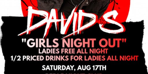 Girls Night Out  with DJ DAVID S