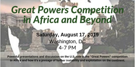 Great Powers Competition in Africa and Beyond tickets