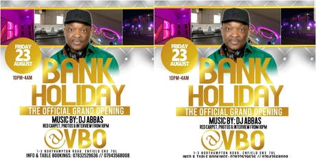 VBO Exclusive Lounge Grand Opening ft Dj's Abass & Whateva tickets