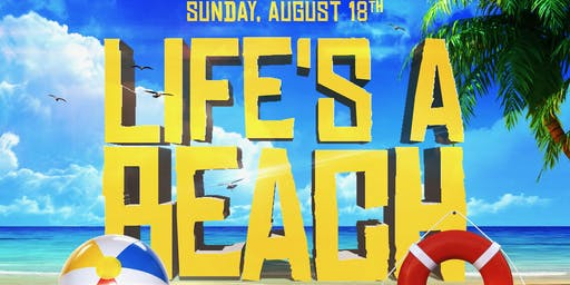 3Fifty Sundays presents Life's A Beach on Aug 18th!