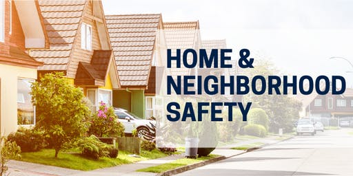 VCCDC HomeSmart Workshop - Home & Neighborhood Safety
