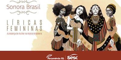 Sonora Brasil |Líricas Negras | Sesc Ijuí
