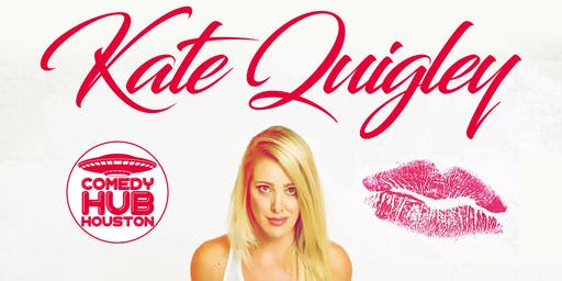 Kate Quigley (the Office NBC, FOX, SHOWTIME) Presented by Comedy Hub