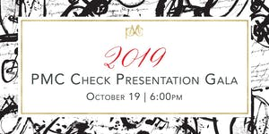 2019 PMC Check Presentation Gala