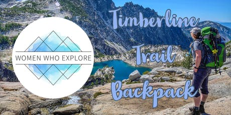 WWE PDX - Timberline Trail Backpack tickets