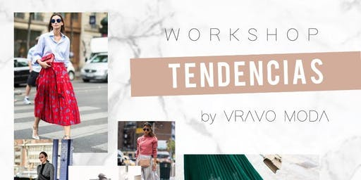 Workshop Tendencias - Vravo Moda en Menora