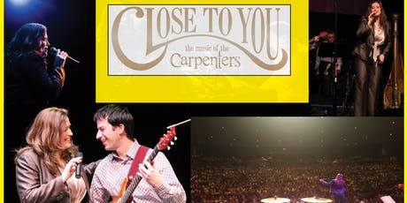 Close to You: The Music of The Carpenters tickets