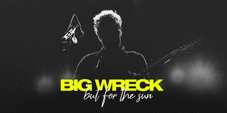 "BIG WRECK ""But For The Sun Tour 2019"" - Barrie, Ontario tickets"