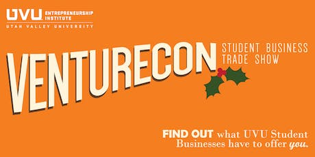 Fall 2019 VentureCon: UVU Student Business Trade Show tickets