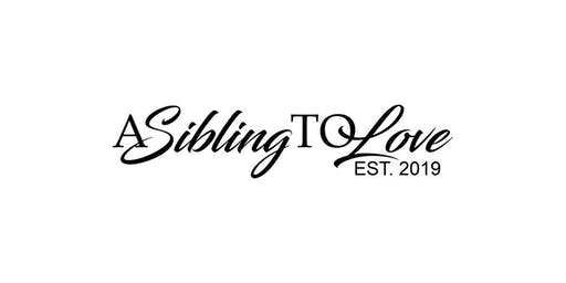 A Sibling To Love