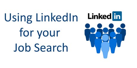 LinkedIn and Your Job Search Workshop (Downtown) tickets