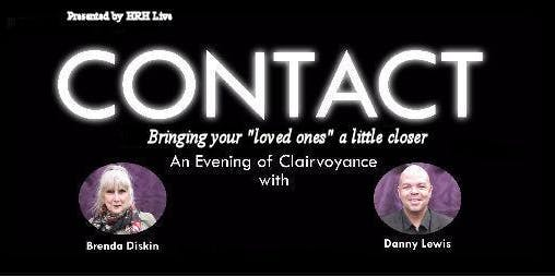 Contact Clairvoyant Evening With Brenda Diskin, Danny Lewis and guests