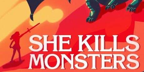 She Kills Monsters (Saturday 11/16, 7:00 p.m.) tickets
