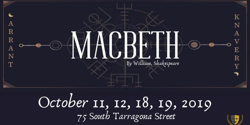 Arrant Knavery presents MACBETH
