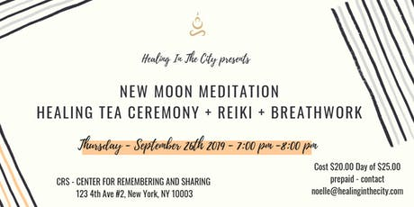 New Moon Meditation with Tea Ceremony + Breathwork and Reiki tickets