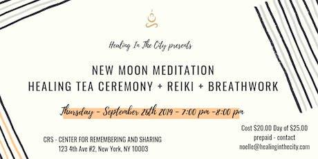 New Moon Meditation with Tea Ceremony + Breathwork and Reiki tickets