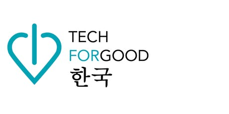 The Korean Opportunity for Startups + TechForGood Korea Graduation event tickets