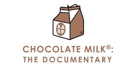 Chocolate Milk: The Documentary Screening tickets