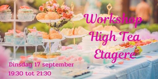 Workshop High Tea Etagere