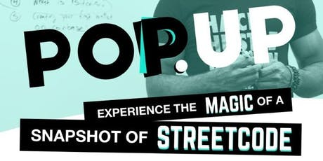StreetCode Pop Up - Experience a Snapshot of StreetCode tickets