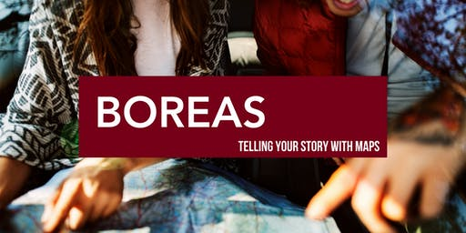 Boreas Workshop: Telling Your Story With Maps