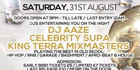 Old Skool Ravers Part 2 - RnB Hip-Hop Bashment Afrobeats House Garage tickets