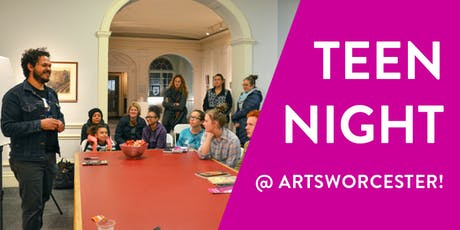Teen Night at Worcester! tickets