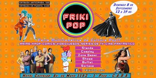 FRIKI POP: Feria Multitemática de Cultura POP!!