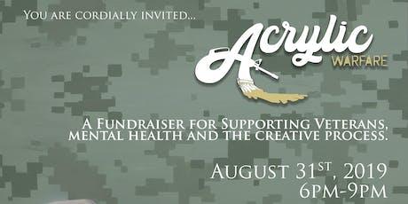 Acrylic Warfare: Fundraiser tickets