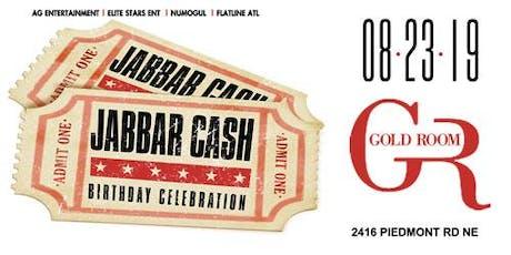 Jabbar Cash Birthday Bash tickets