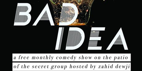 BAD IDEA: Pay What You Can Monthly Comedy Show with Free Pizza! tickets