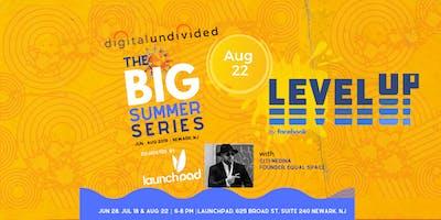 digitalundivided Presents The BIG Summer Series (C