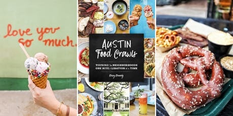 AUSTIN FOOD CRAWLS Book Release Party! tickets