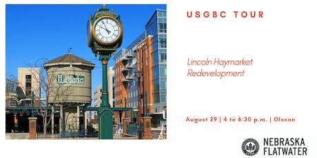 USGBC Tour: Lincoln Haymarket Redevelopment tickets