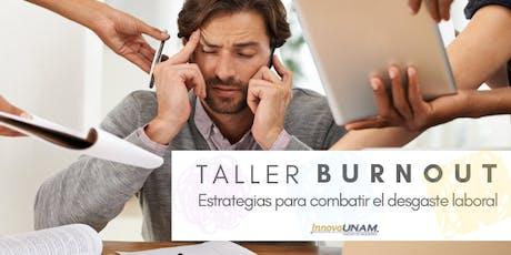 Taller Burnout: Estrategias para combatir el desgaste laboral entradas