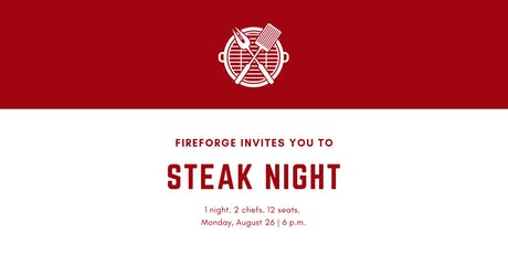 Fireforge Supper Club: Steak Night tickets
