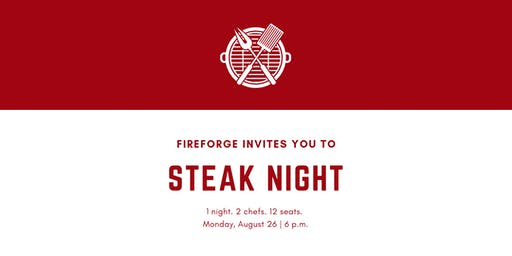 Fireforge Supper Club: Steak Night